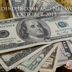 Dividend-Income-and-Net-Worth-October-2015