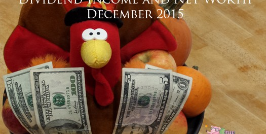 Dividend Income Report and Net Worth – December 2015