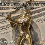 Dividend-Income-and-Net-Worth-March-2016