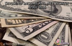 Dividend Income Report and Net Worth – April 2016