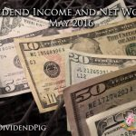 Dividend-Income-and-Net-Worth-May-2016