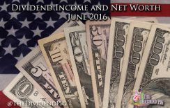 Dividend Income Report and Net Worth – June 2016