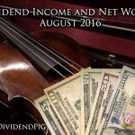 dividend-income-and-net-worth-august-2016