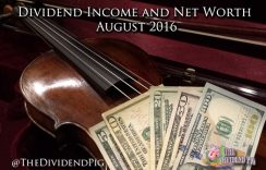 Dividend Income and Net Worth Report – August 2016