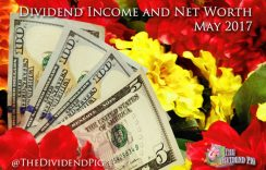 Personal Dividend Income and Net Worth Report – May 2017
