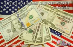 July Dividend Income & Net Worth Report – 2017